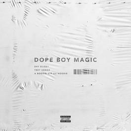 อัลบั้ม Dope Boy Magic (feat. Trey Songz and A Boogie wit da Hoodie)