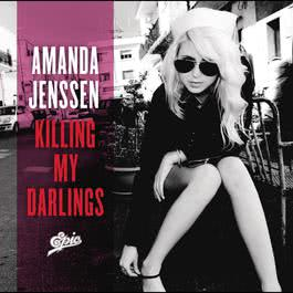 Killing My Darlings 2008 Amanda Jenssen