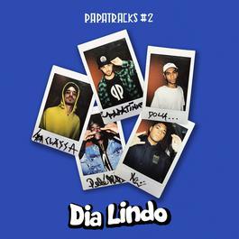 ฟังเพลงอัลบั้ม Dia lindo (Papatracks #2)