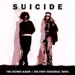 The Second Album + The First Rehearsal Tapes 2017 Suicide