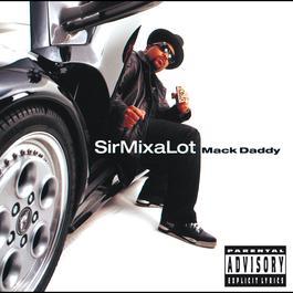 Mack Daddy 2013 Sir Mix-A-Lot