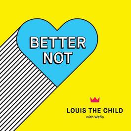 อัลบั้ม Better Not