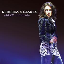 aLIVE In Florida 2007 Rebecca St. James