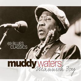 ฟังเพลงอัลบั้ม Mannish Boy - 69 Blues Classics