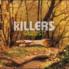 Sawdust 2007 The Killers