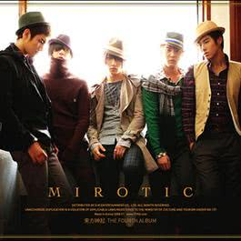 MIROTIC - The 4th Album Special Edition 2008 TVXQ