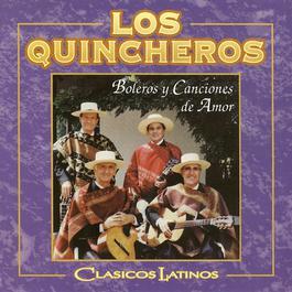 Clásicos Latinos 2006 Los Quincheros