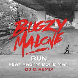 ฟังเพลงอัลบั้ม Run (feat. Rag'n'Bone Man) [DJ Q Remix]
