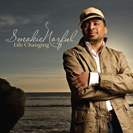 Life Changing 2006 Smokie Norful