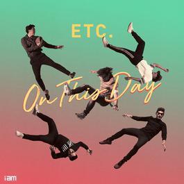 ฟังเพลงอัลบั้ม ETC. ON THIS DAY