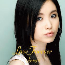 Love Forever 2008 JYONGRI