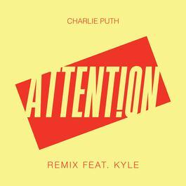 อัลบั้ม Attention (Remix) [feat. Kyle]