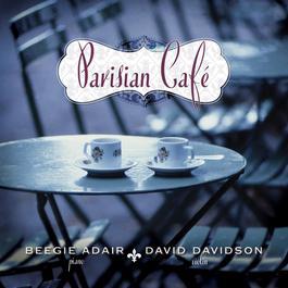 Parisian Cafe 2009 Beegie Adair