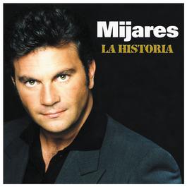 La Historia 2004 Mijares