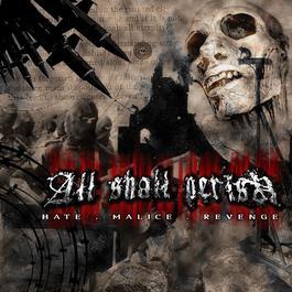 Hate.Malice.Revenge 2018 All Shall Perish