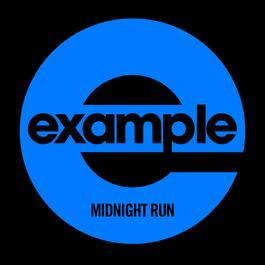 Midnight Run (Remixes) 2011 Example