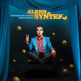 Métodos De Placer Instantáneo 2009 Aleks Syntek