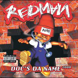 Doc's Da Name 2000 1998 Redman