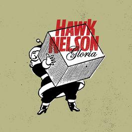 Gloria 2006 Hawk Nelson