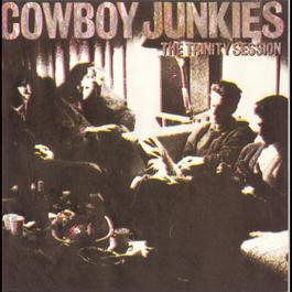 The Trinity Session 1994 Cowboy Junkies
