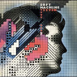Seven 2007 Soft Machine