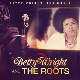 ฟังเพลงอัลบั้ม Betty Wright: The Movie
