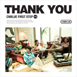 FIRST STEP +1 THANK YOU 2011 CNBLUE