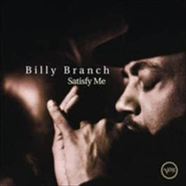 Satisfy Me 1996 Billy Branch