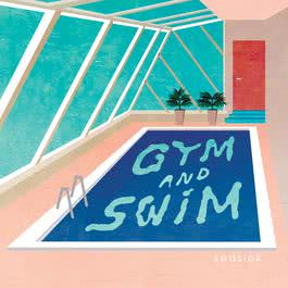 เพลง GYM AND SWIM