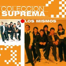 Coleccion Suprema 2007 Los Mismos