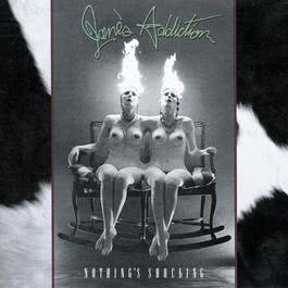 Standing In The Shower... Thinking 1988 Jane's Addiction
