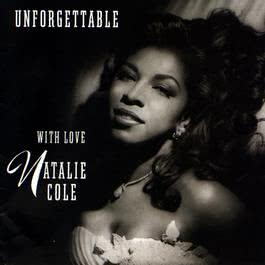Unforgettable: With Love 2008 Natalie Cole