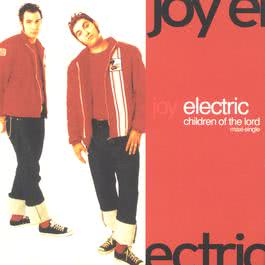 Children Of The Lord/Maxi Sngl 1999 Joy Electric