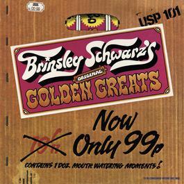 Original Golden Greats (25 Thoughts Of Brinsley Schwarz) 2011 Brinsley Schwarz