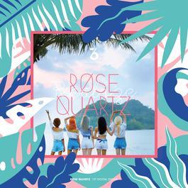 เพลง Rose Quartz