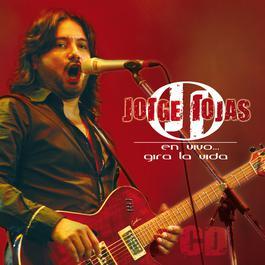 En Vivo... Gira La Vida 2007 Jorge Rojas