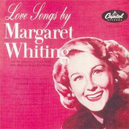 Love Songs By Margaret Whiting 1954 Margaret Whiting