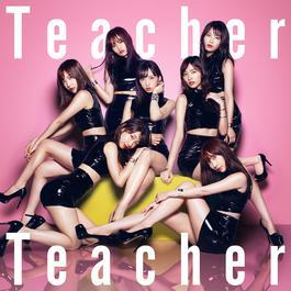 ฟังเพลงอัลบั้ม Teacher Teacher (Type A)