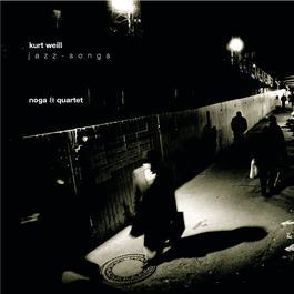 Kurt Weill Jazz Songs 2000 Noga-Quintett