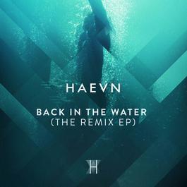 อัลบั้ม Back In The Water (The Remix EP)
