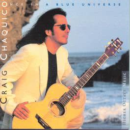 Once In A Blue Universe 1997 Craig Chaquico