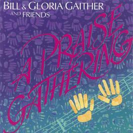 A Praise Gathering 1992 Bill & Gloria Gaither
