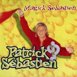 Magick Sebastien 2001 Patrick Sébastien