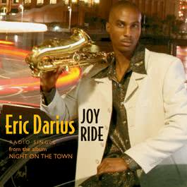 Joy Ride 2004 Eric Darius