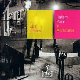 Harlem Piano In Montmartre 2002 Various Artists