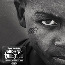 ฟังเพลงอัลบั้ม Where We Come From (feat. YoungBoy Never Broke Again)
