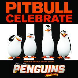 """อัลบั้ม Celebrate (From the Original Motion Picture """"Penguins of Madagascar"""")"""