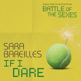 ฟังเพลงอัลบั้ม If I Dare (from Battle of the Sexes)