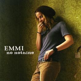 No Nothing 2003 EMMI
