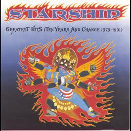 Greatest Hits (Ten Years And Change 1979-1991) 1991 Starship